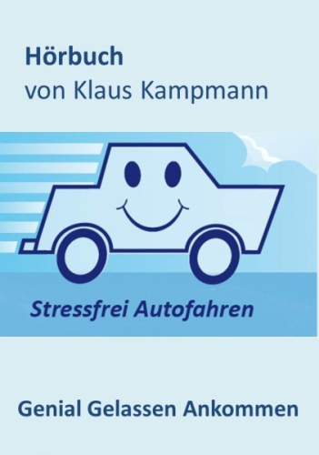 Stressfrei Autofahren Hörbuch