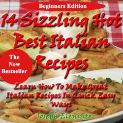 14 Sizzling Hot Best Italian Recipes