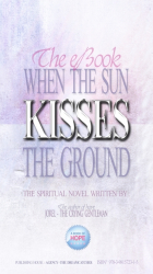 When the Sun Kisses the Ground