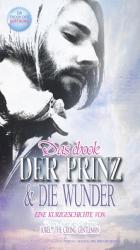 Der Prinz Und Die Wunder