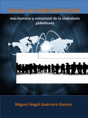Hacia un nuevo entendimiento de la ciudadanía globalizada