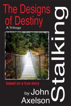 Stalking the Design of Destiny