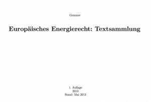 Europäisches Energierecht: Textsammlung