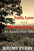 Faith, Love and Moonshine