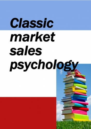 Classic market sales psychology