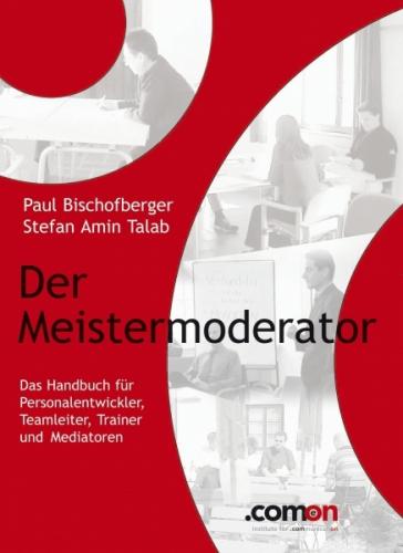 Der Meistermoderator: Das Handbuch