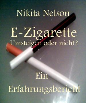 E-Zigarette - Umsteigen oder nicht? Ein Erfahrungsbericht
