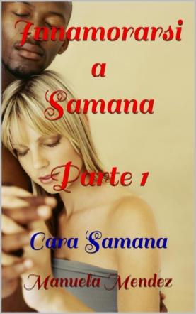 Innamorarsi a Samana - Cara Samana