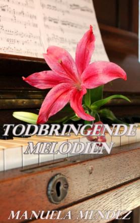 Todbringende Melodien - Betrogen & Verbittert