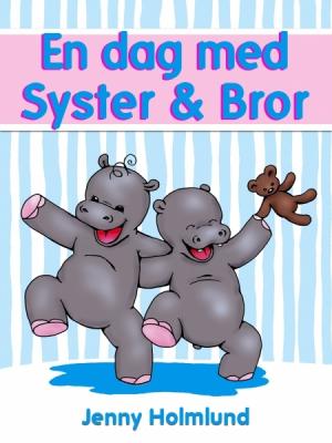 En dag med Syster & Bror