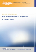 Vom Parteienstaat zum Bürgerstaat – 4.3 Die Wirtschaft