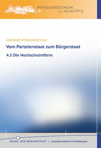 Vom Parteienstaat zum Bürgerstaat – 4.5 Die Hochschulreform