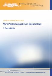 Vom Parteienstaat zum Bürgerstaat – 3 Das Militär
