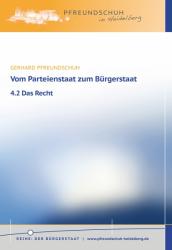 Vom Parteienstaat zum Bürgerstaat – 4.2 Das Recht