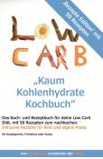 Kaum Kohlenhydrate Kochbuch für deine Low Carb Diät