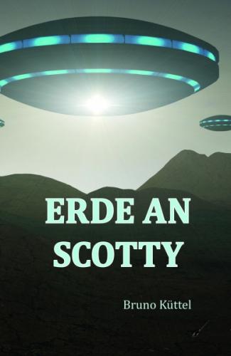 Erde an Scotty