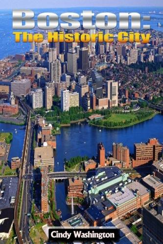 Boston - The Historic City