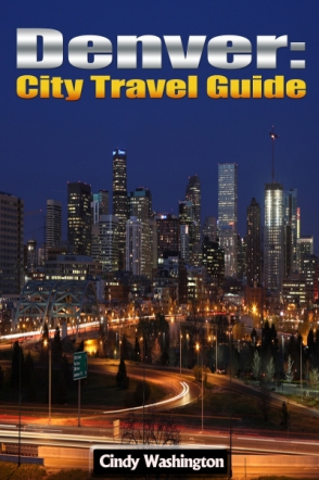 Denver: City Travel Guide