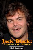 Jack Black: Love or Hate
