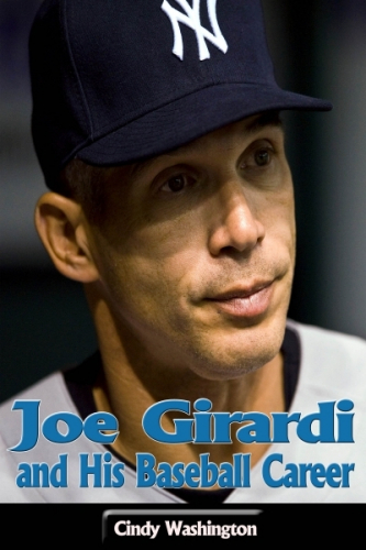 Joe Girardi and His Baseball Career