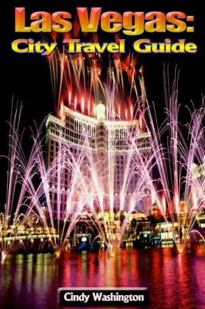 Las Vegas: City Travel Guide