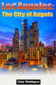 Los Angeles: The City of Angels