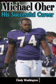 Michael Oher: His Successful Career