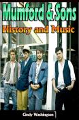 Mumford & Sons: History and Music