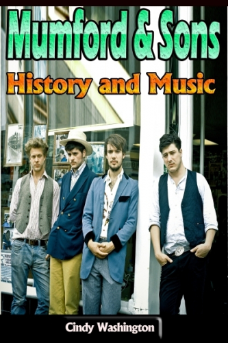 Mumford & Sons: History and Music