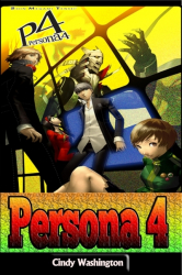 Persona 4: Ultimate Guide
