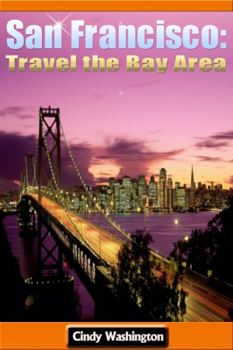 San Francisco: Travel the Bay Area