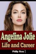 Angelina Jolie: Life and Career