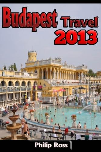 Budapest Travel 2013