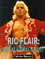 Ric Flair: The All-Time Great