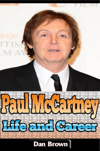Paul McCartney: Life and Career