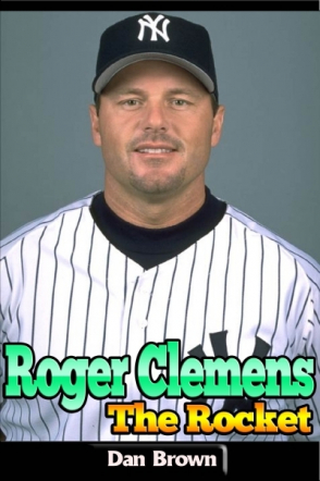 Roger Clemens - The Rocket