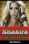 Shakira – Life and Career