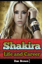 Shakira – Life and Career
