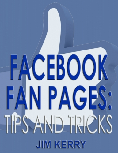 Facebook Fan Pages: Tips and Tricks