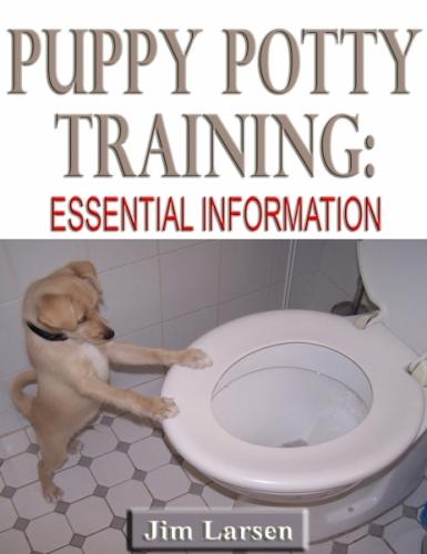 Puppy Potty Training: Essential Information