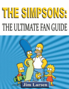 The Simpsons: The Ultimate Fan Guide