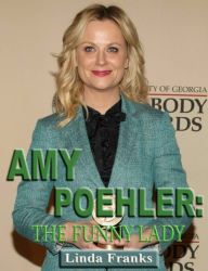 Amy Poehler: The Funny Lady