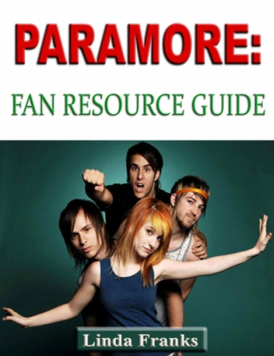 Paramore Fan Resource Guide