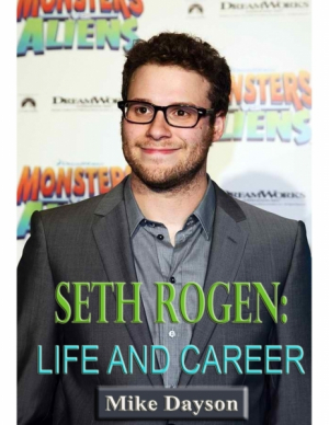 Seth Rogen: Life and Career