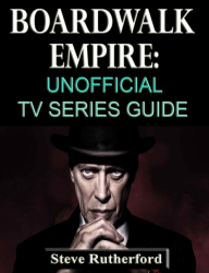 Boardwalk Empire: Unofficial TV Series Guide