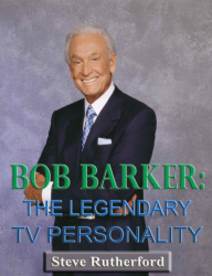 Bob Barker: The Legendary TV Personality
