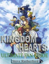 Kingdom Hearts: Ultimate Fan Guide