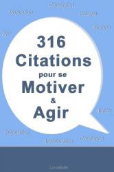 316 citations pour se motiver et agir