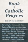 Book of Catholic Prayers – Prayers for Every Day -