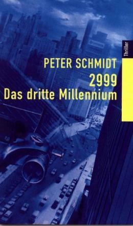 2999 Das Dritte Millennium